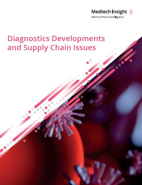 Diagnostics Developments and Supply Chain Issues
